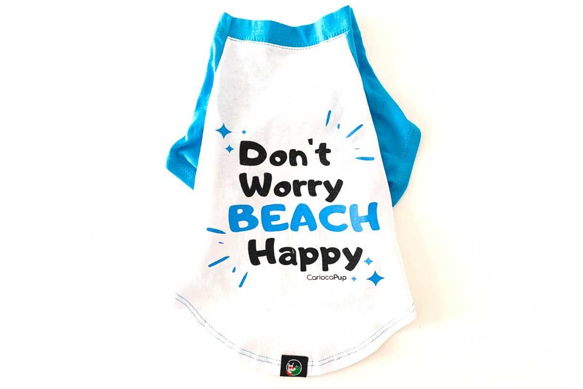 Camiseta para cães Ecológica Don't Worry